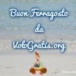Buon Ferragosto da VoloGratis.org