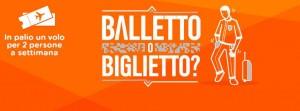 concorso easyjet balletto o biglietto