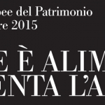 Giornate Europee del Patrimonio 2015: 19 e 20 settembre musei gratis o a 1 euro