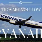 Come trovare voli low cost Ryanair