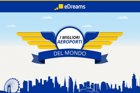 classifica 2016 edreams migliori aeroporti del mondo