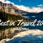 Best in Travel 2017: le migliori destinazioni secondo Lonely Planet
