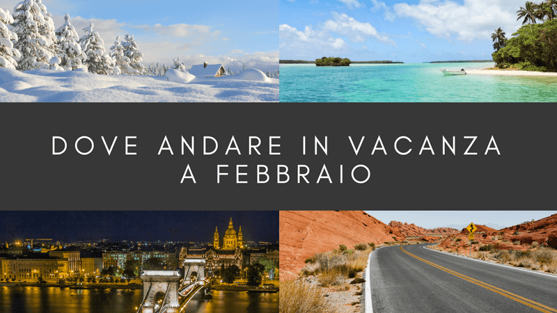 Dove andare in vacanza a febbraio (2)