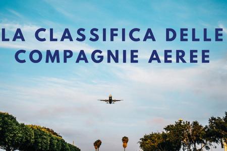 classifica migliori compagnie aeree