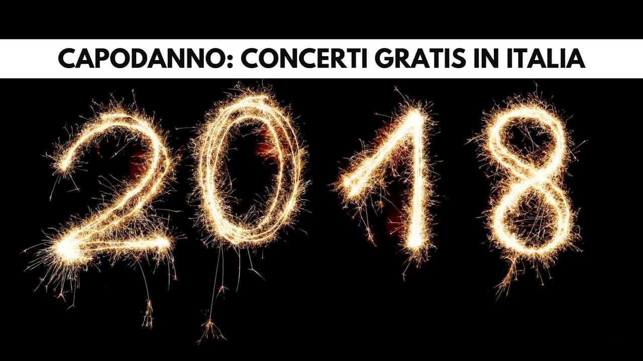 Cosa fare a capodanno 2018 concerti gratis in italia for Capodanno in italia