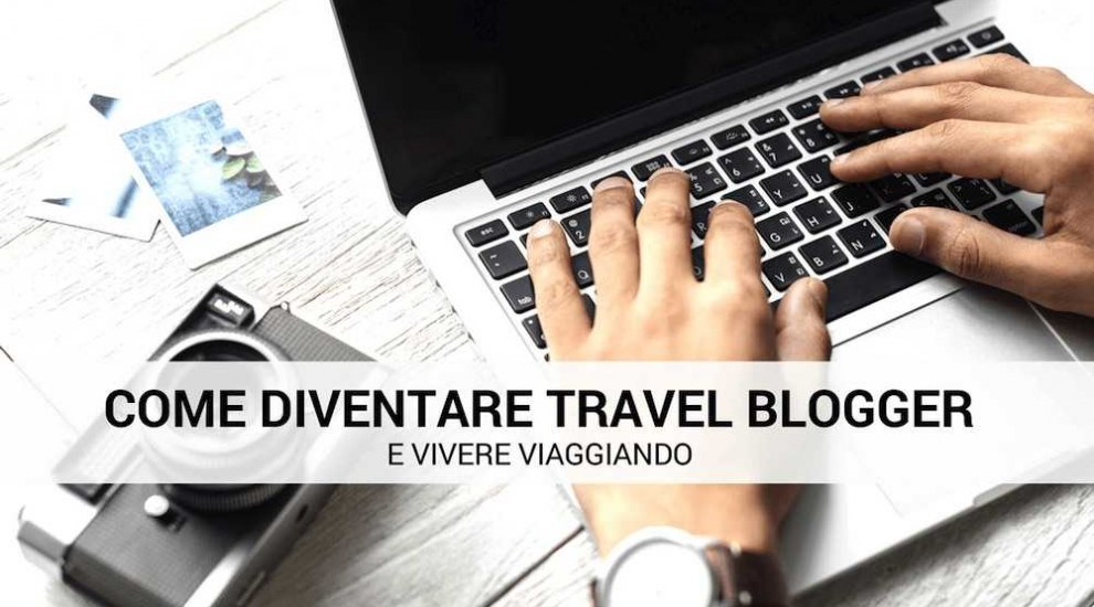 diventare travel blogger
